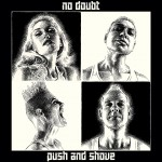 JUKEBOX : NO DOUBT – PUSH AND SHOVE
