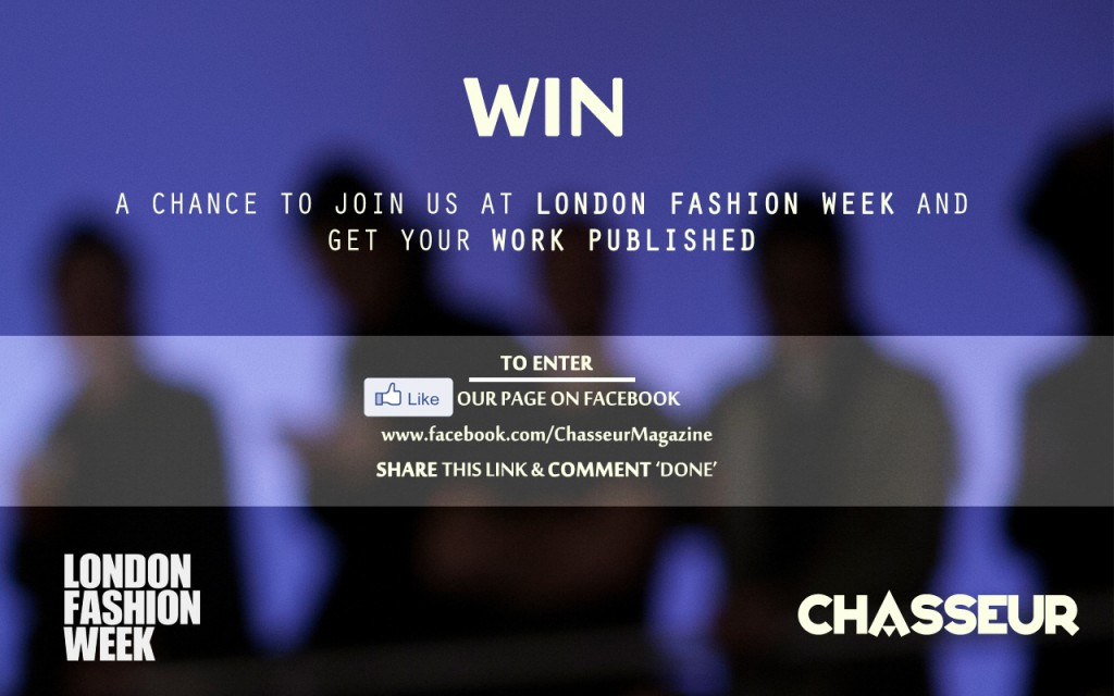 JOIN US AT LONDON FASHION WEEK | CHASSEUR MAGAZINE