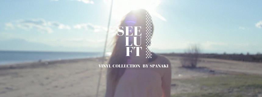 Spanaki 2013 Spring Summer Collection ' SEELUFT'