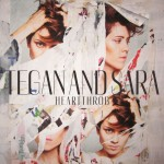 JUKEBOX : TEGAN AND SARA – HEARTTHROB